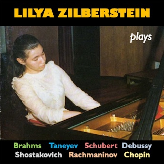 Lilya Zilberstein Plays Piano Works