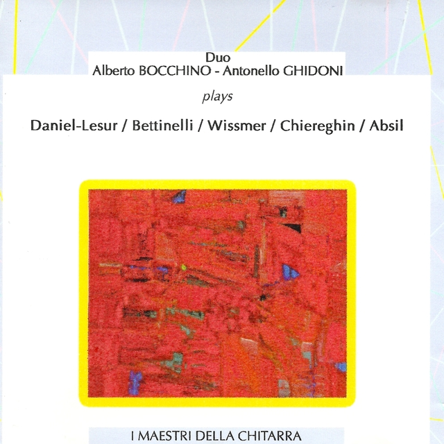 Duo Bocchino - Ghidoni Plays Daniel-Lesur, Bettinelli, Wissmer, Chiereghin, Absil