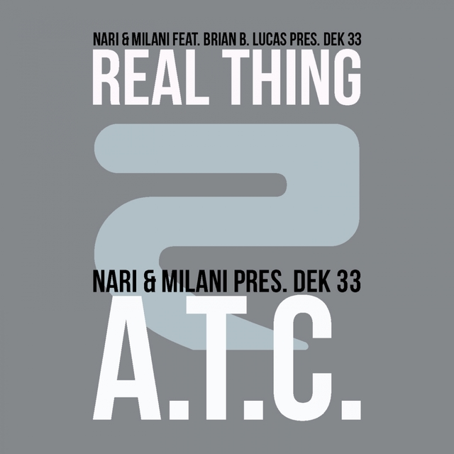 Real Thing / A.T.C.