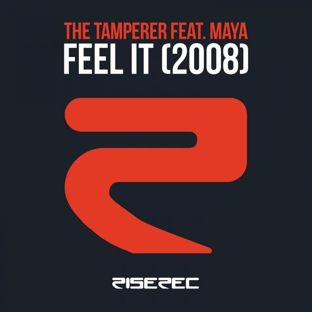 Feel It (2008)
