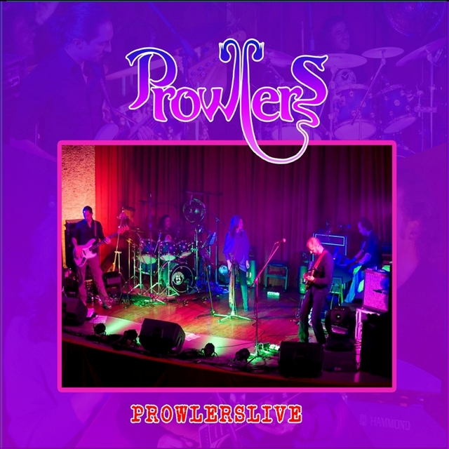 Prowlers Live
