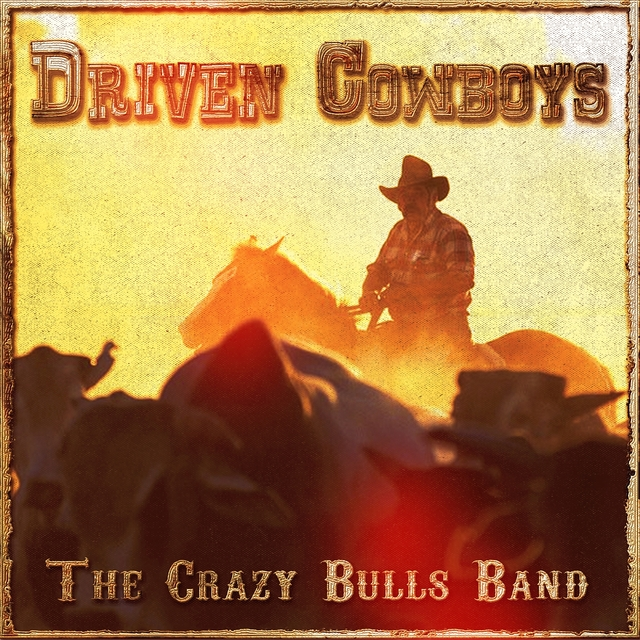 Driven Cowboys