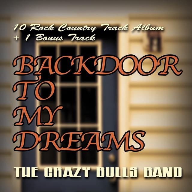 Backdoor to My Dreams