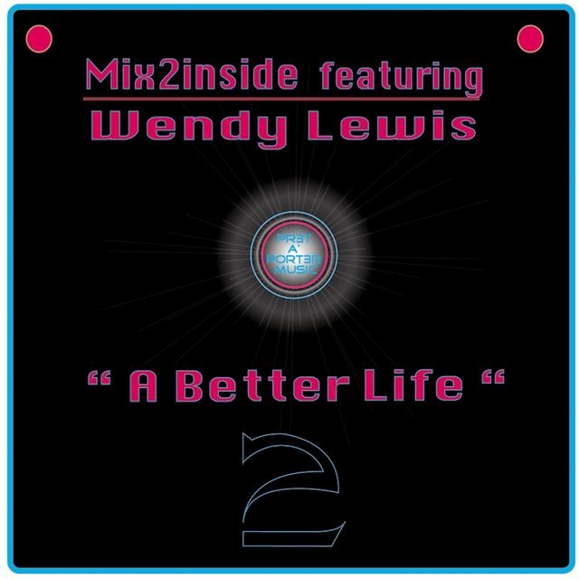 A Better Life (Wmc Remixes)
