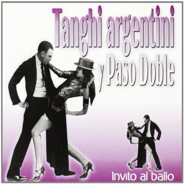 Tanghi Argentini Y Paso Doble