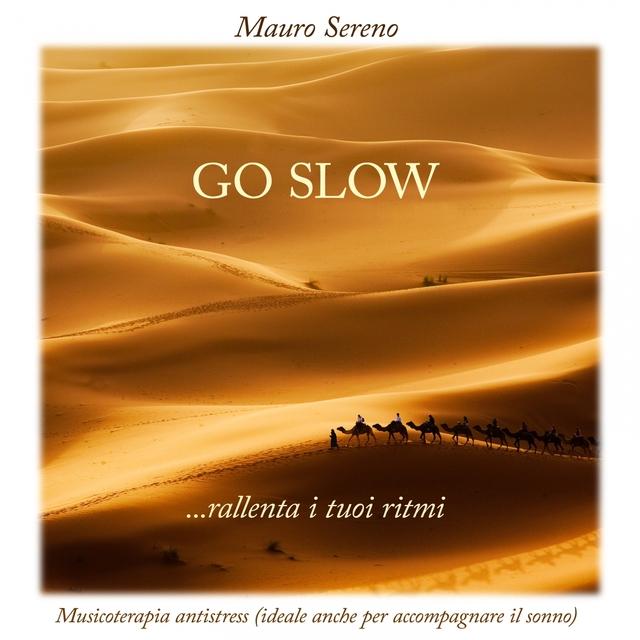 Go Slow...rallenta i tuoi ritmi: Musicoterapia antistress