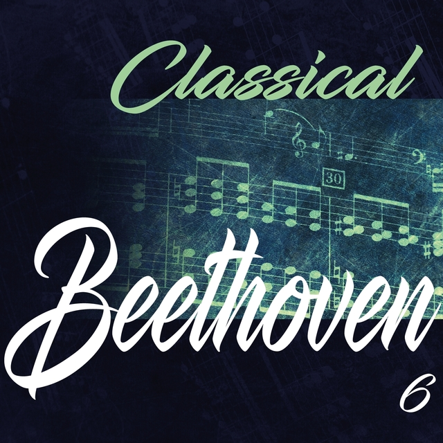Classical Beethoven 6