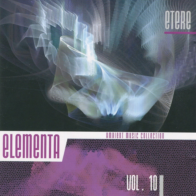 Elementa: Ambient Music Collection, Vol. 10