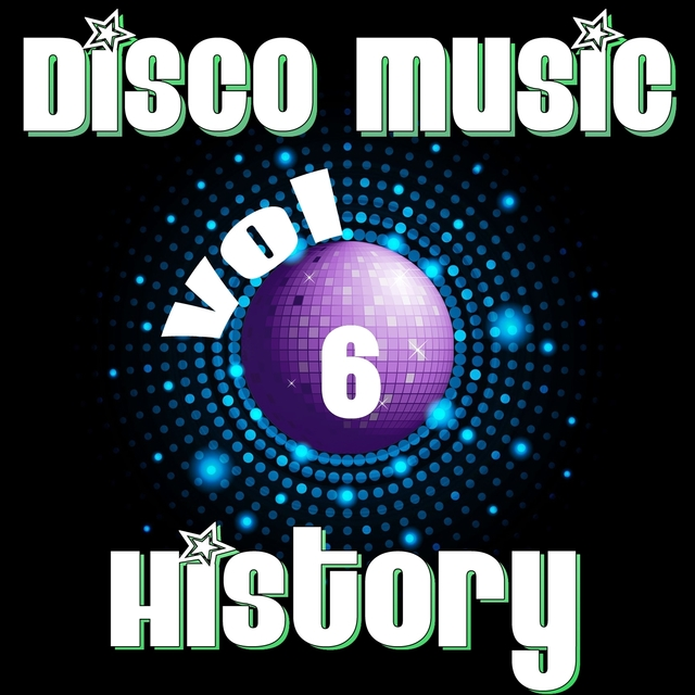 Disco Music History, Vol. 6