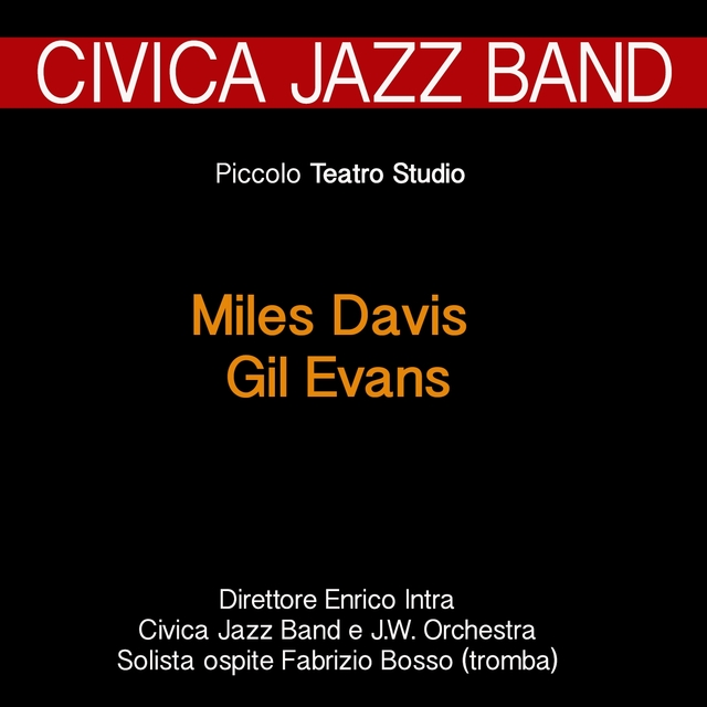 A Tribute to Miles Davis & Gil Evans