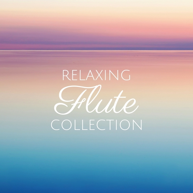 Relaxing Flute Collection