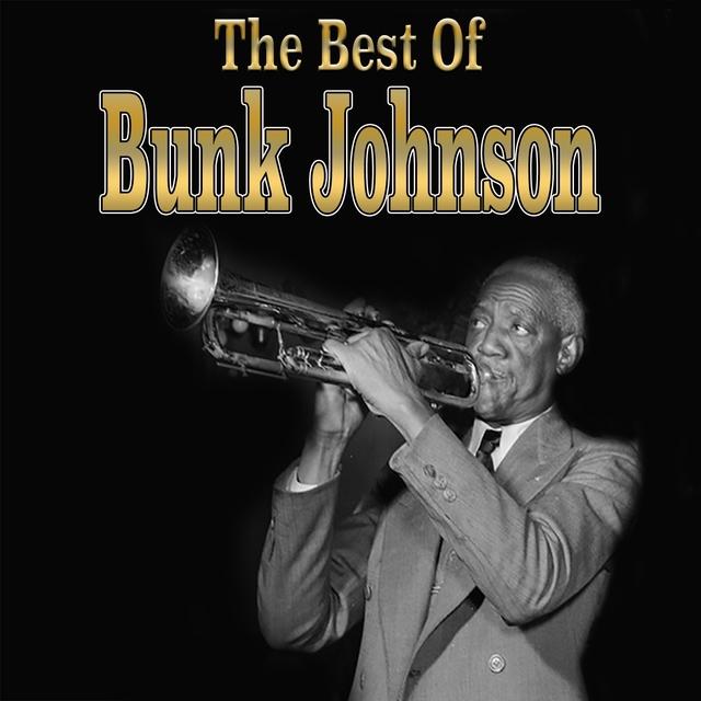 Couverture de The Best of Bunk Johnson