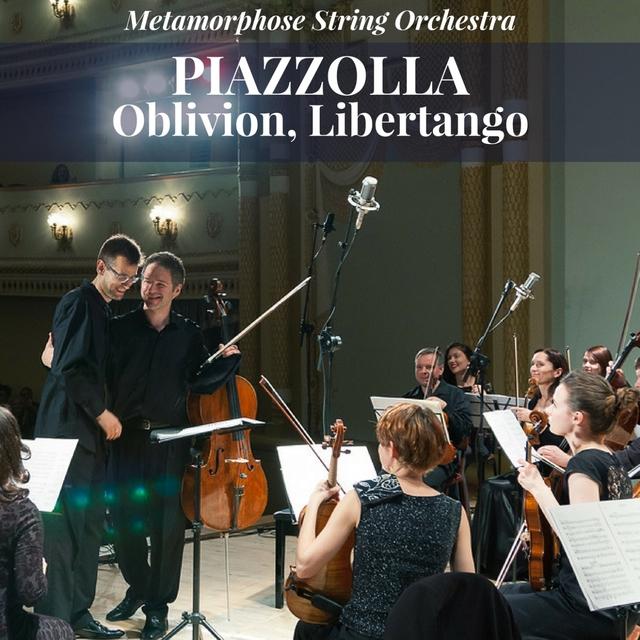 Piazzolla: Oblivion, Libertango