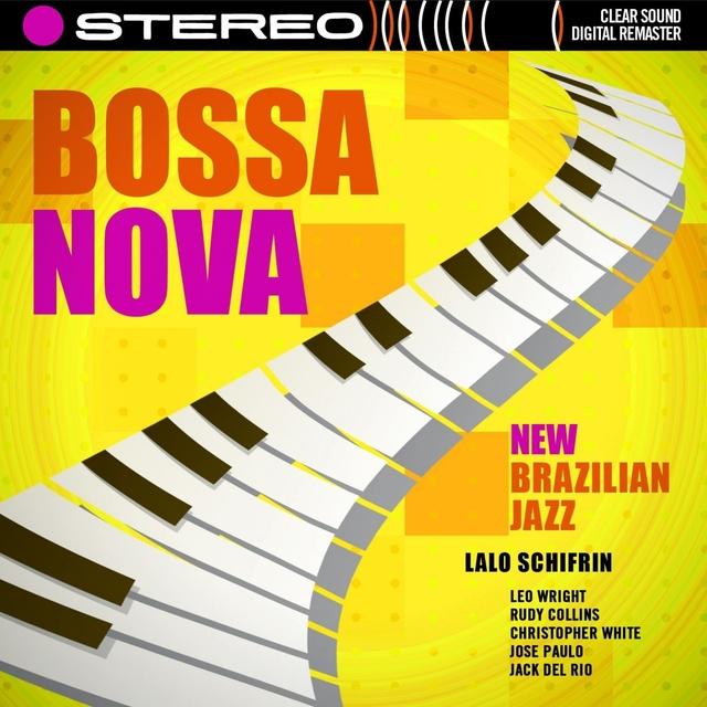 Bossa Nova - New Brazilian Jazz [Original 1962 Album - Digitally Remastered]