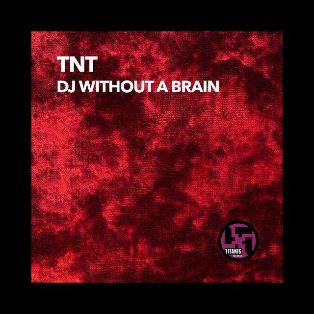 DJ Without a Brain