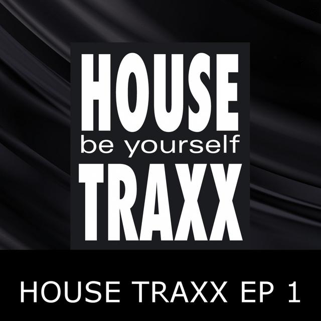 House Traxx EP 1