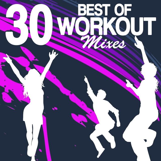 30 Best of Workout Mixes
