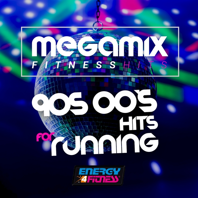 Megamix Fitness 90's 00's Hits for Running