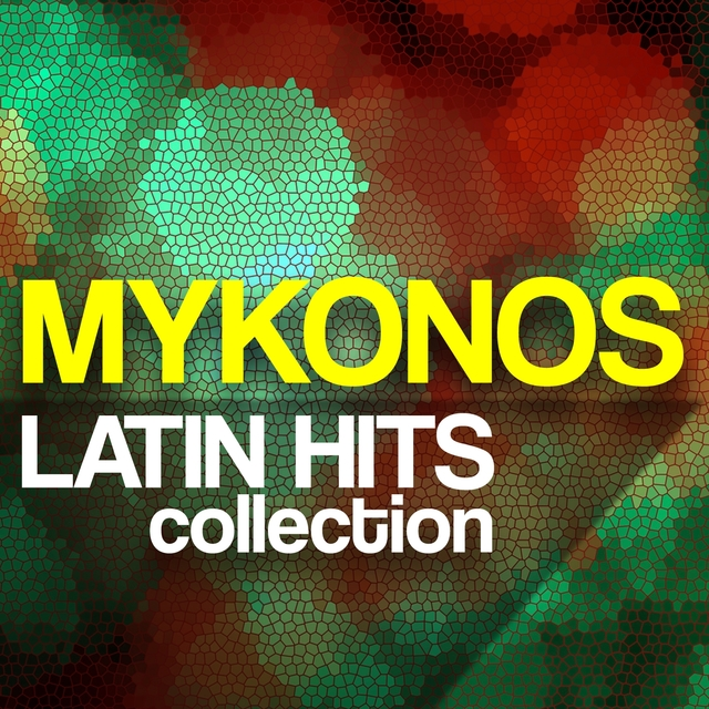Mykonos Latin Hits Collection