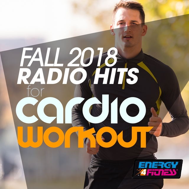 Fall 2018 Radio Hits for Cardio Workout