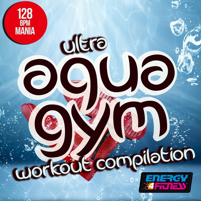 Ultra Aqua Gym 128 BPM Mania Workout Compilation
