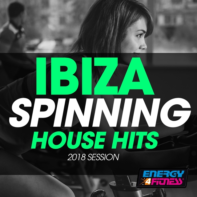 Ibiza Spinning House Hits 2018 Session