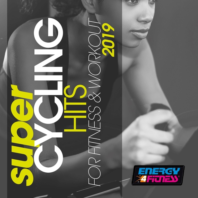 Super Cycling Hits For Fitness & Workout 2019