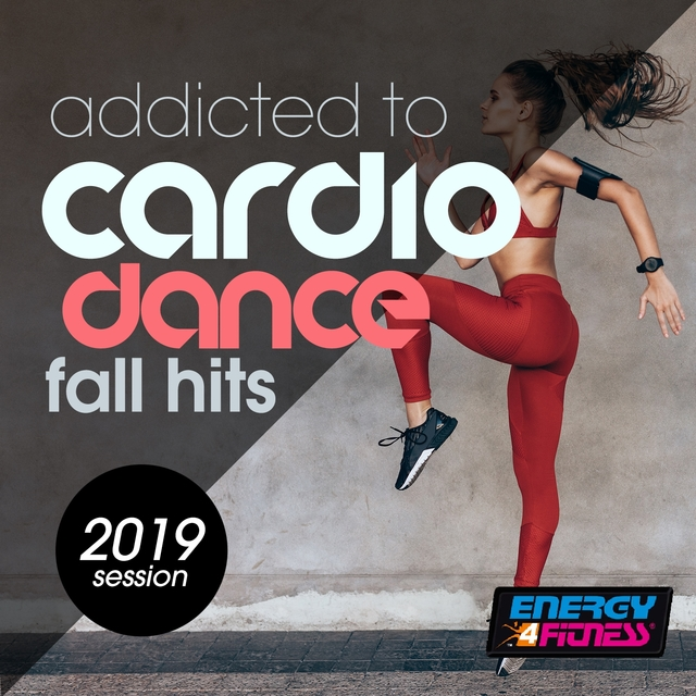 Addicted To Cardio Dance Fall Hits 2019 Session