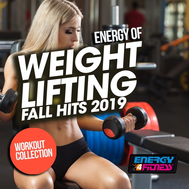 Energy Of Weight Lifting Fall Hits 2019 Workout Collection