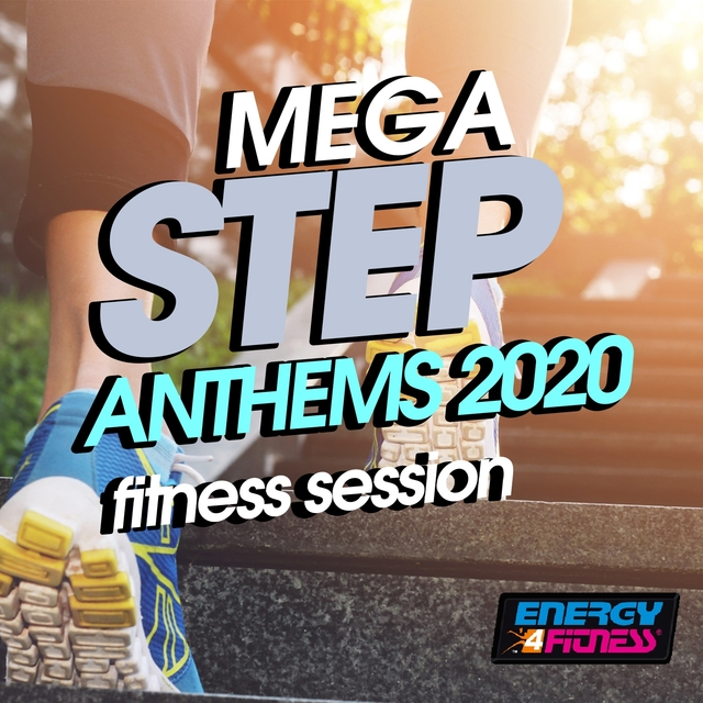 Mega Step Anthems 2020 Fitness Session