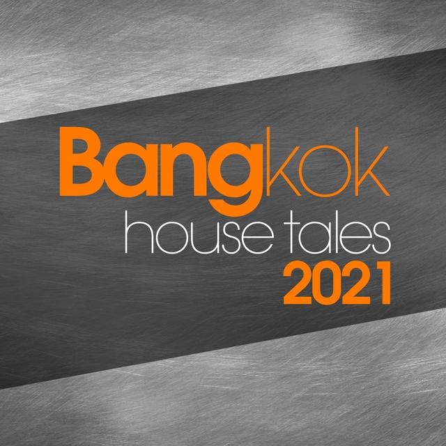 Bangkok House Tales 2021