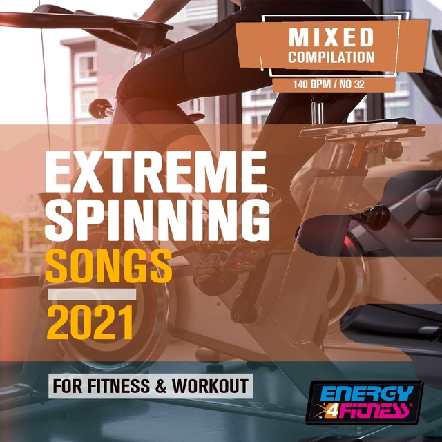 Extreme Spinning Songs 2021 For Fitness & Workout
