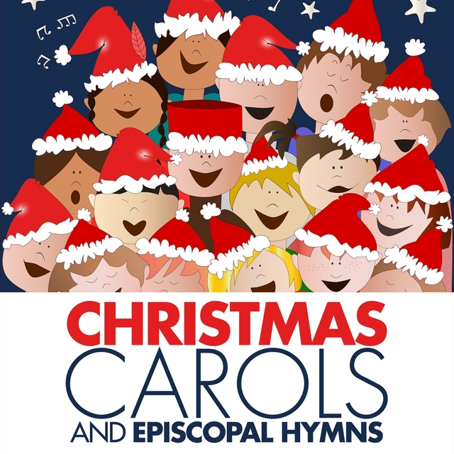 Couverture de Christmas Carols and Episcopal Hymns for Choir