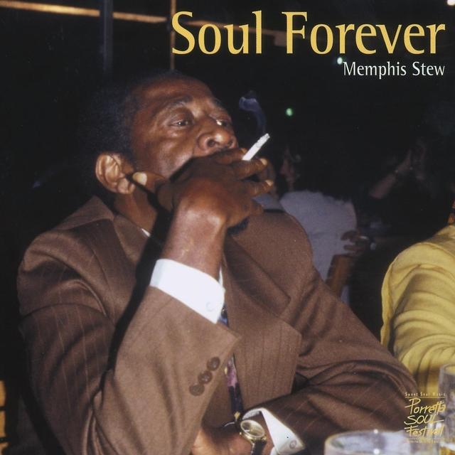 Soul Forever - Memphis Stew