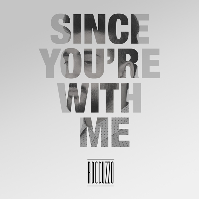 Since You're with Me