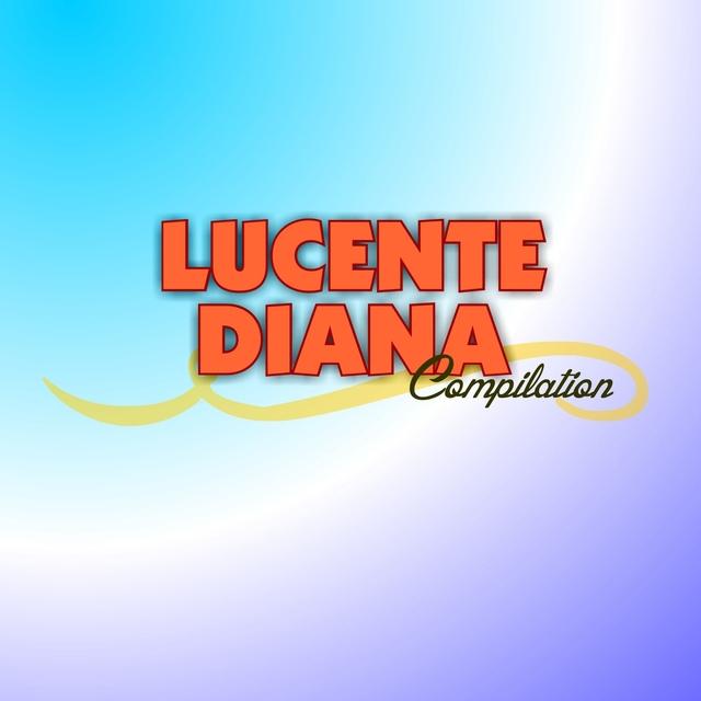 Diana Lucente Compilation