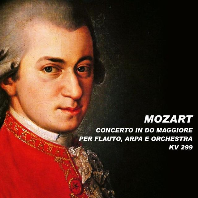 Concerto in Do maggiore per flauto, arpa e orchestra KV 299
