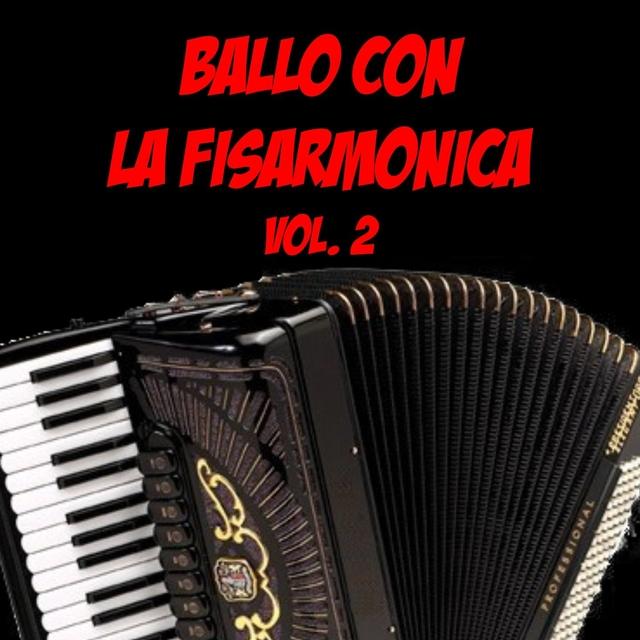 Ballo con la fisarmonica Vol. 2