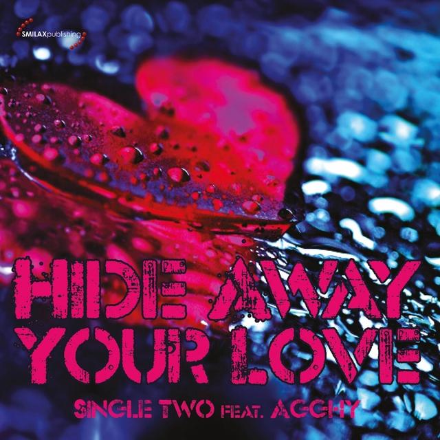 Hide Away Your Love