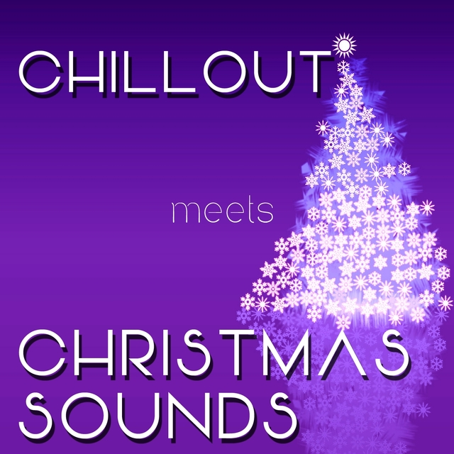Chillout Meets Christmas Sounds