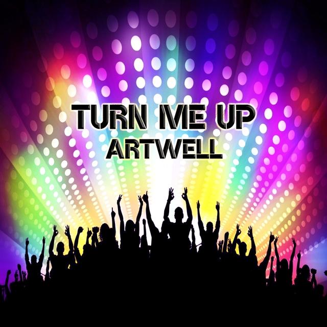 Turn Me Up