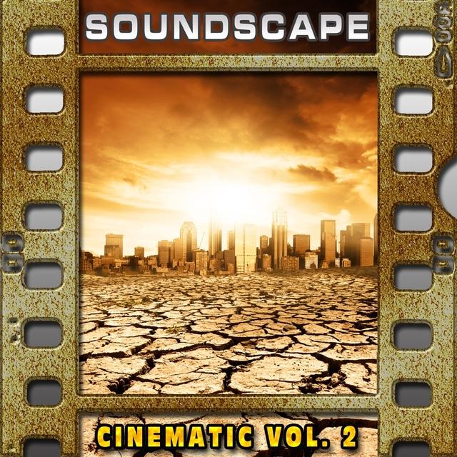 Soundscape: Cinematic, Vol. 2