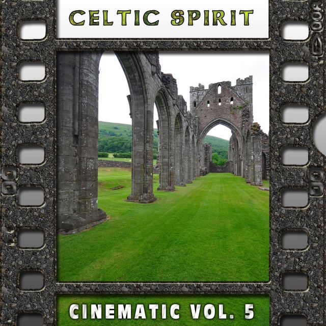 Celtic Spirit : Cinematic, Vol. 5