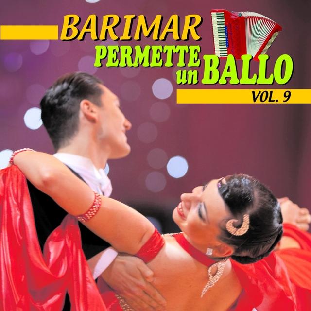 Permette un ballo, Vol. 9