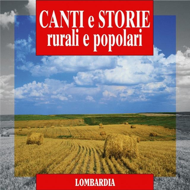 Canti e storie rurali e popolari : Lombardia