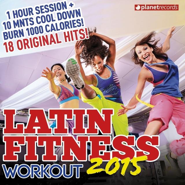 Couverture de Latin Fitness 2015 - Workout Party Music