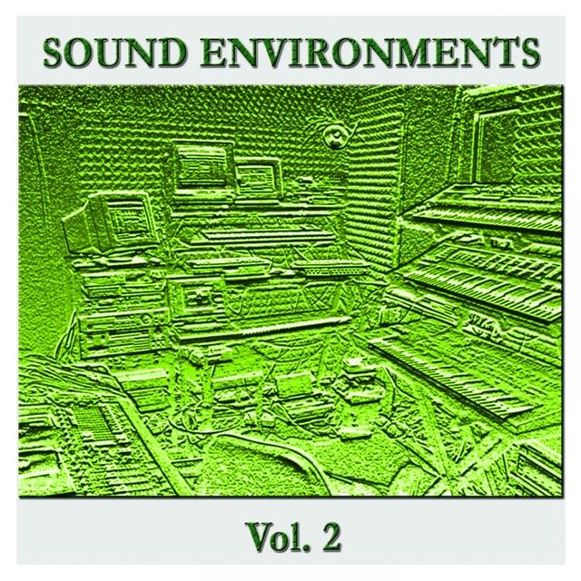 Sound Environments Vol. 2