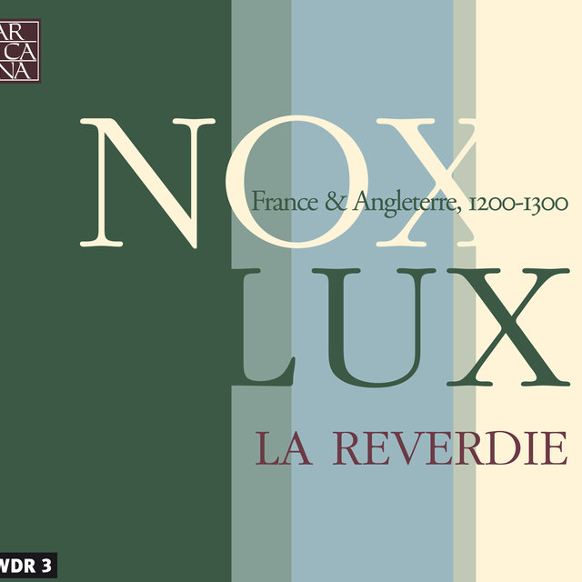 Nox - Lux: France & Angleterre (1200 - 1300)