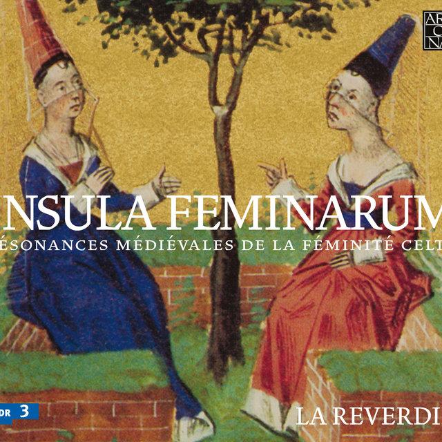 Isula feminarum: Résonances médiévales de la féminité celte