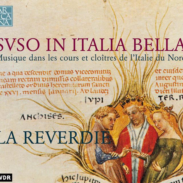 Suso in Italia bella: Musique dans les cours et cloîtres de l'Italie du Nord